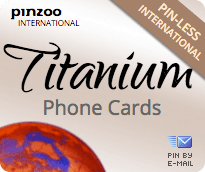 $10.0000 PINZOO Titanium International & Domestic Phone Cards & Calling Cards